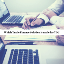 Which Trade Finance Solution is made for YOU